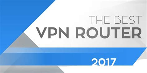 The Best VPN Router of 2019