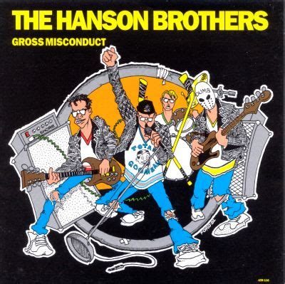 Gross Misconduct - The Hanson Brothers | Songs, Reviews