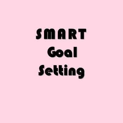 New Year's SMART Goal Setting Session