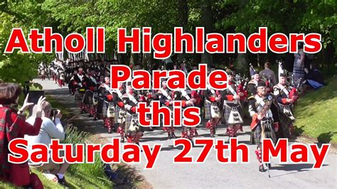 Pitlochry Perthshire Scotland - Atholl Highlanders and