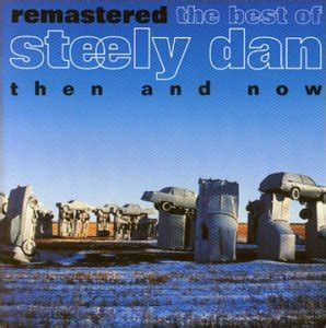 The Best of Steely Dan: Then and Now - Wikipedia