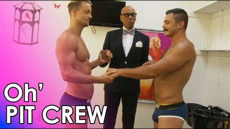 Oh' Pit Crew with the RuPaul's Drag Race Scruff Pit Crew