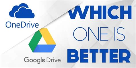 Google Drive vs OneDrive: Which One is Better?