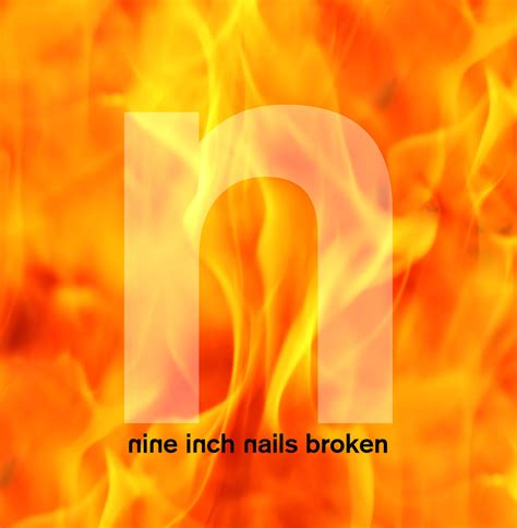Why Nine Inch Nails' 'Broken' Stands as Ultimate Symbol of
