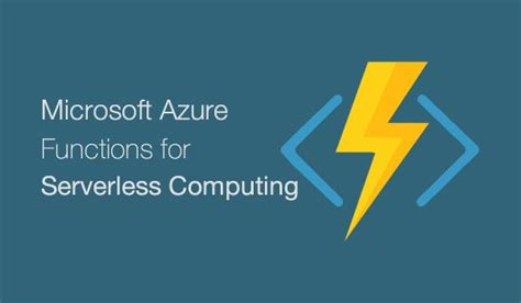 Microsoft Steers to a Serverless Future with Azure