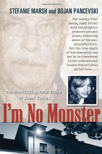 Nonfiction Book Review: I'm No Monster: The Horrifying