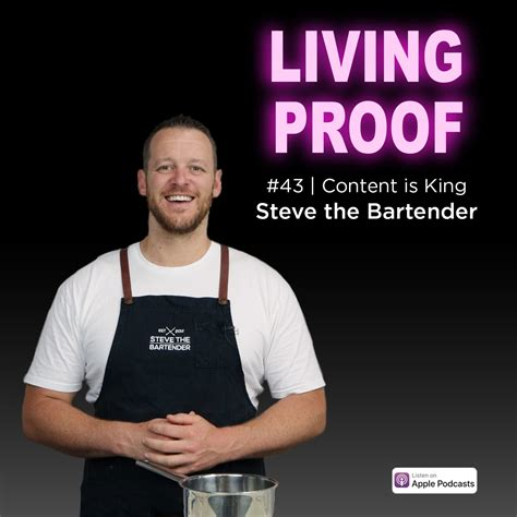 #43 | Content is King with Steve the Bartender - Living