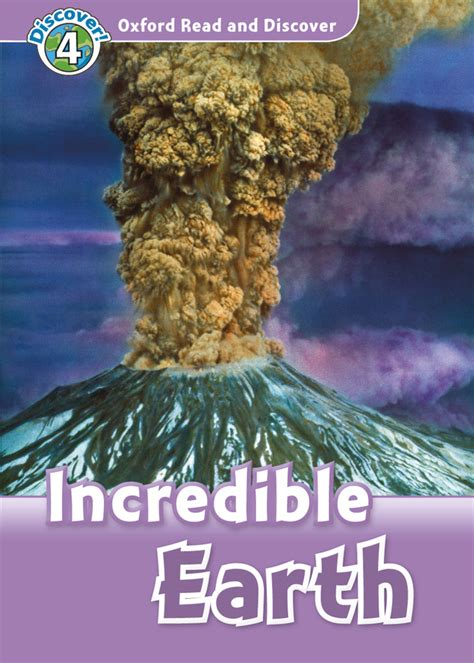 Incredible Earth – Oxford Graded Readers